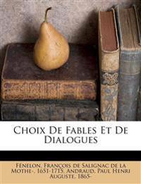 Choix De Fables Et De Dialogues