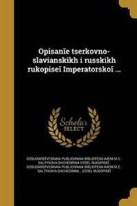 RUS-OPISAN E T S ERKOVNO-SLAVI