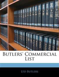 Butlers' Commercial List