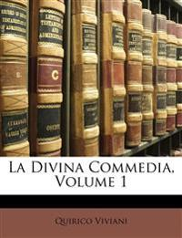 La Divina Commedia, Volume 1