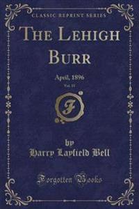 The Lehigh Burr, Vol. 15