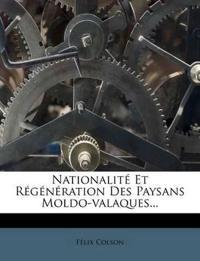Nationalité Et Régénération Des Paysans Moldo-valaques...