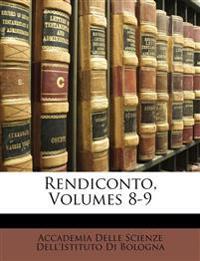 Rendiconto, Volumes 8-9