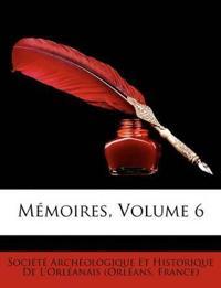 Mémoires, Volume 6