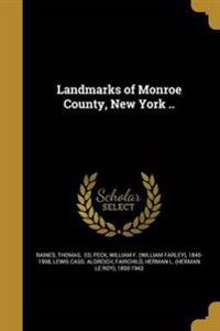 LANDMARKS OF MONROE COUNTY NEW