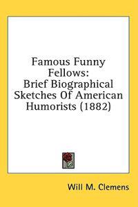 Famous Funny Fellows