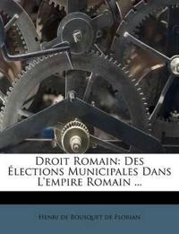 Droit Romain: Des Élections Municipales Dans L'empire Romain ...