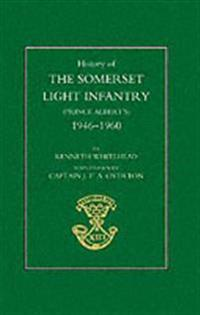 History of the Somerset Light Infantry (Prince Albert OS): 1946-1960