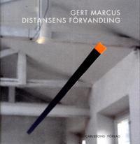 Gert Marcus : distansens förvandling
