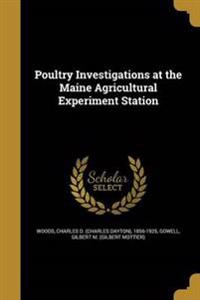 POULTRY INVESTIGATIONS AT THE
