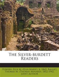 The Silver-burdett Readers