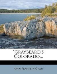 """graybeard's Colorado..."