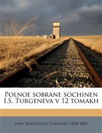 Polnoe sobrane sochinen I.S. Turgeneva v 12 tomakh Volume 6-7