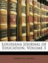 Louisiana Journal of Education, Volume 3