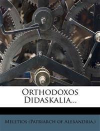 Orthodoxos Didaskalia...