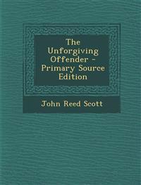 Unforgiving Offender