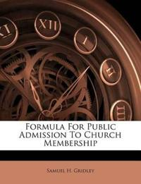 Formula For Public Admission To Church Membership