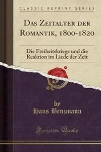 Das Zeitalter der Romantik, 1800-1820