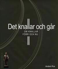 Det knallar och går : om knallar förr och nu - Anders Ros pdf epub
