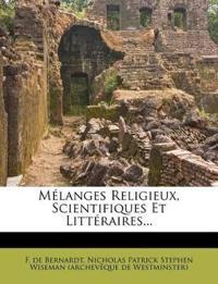 Melanges Religieux, Scientifiques Et Litteraires...