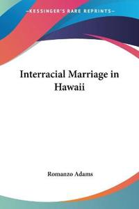 Interracial Marriage in Hawaii