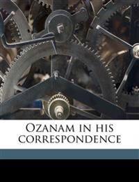 Ozanam in his correspondence