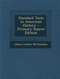 Standard Tests in American History - Primary Source Edition