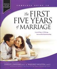 The First Five Years of Marriage