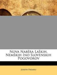 Nova Nabéra Laških, Nemških Ino Slovenskih Pogovorov