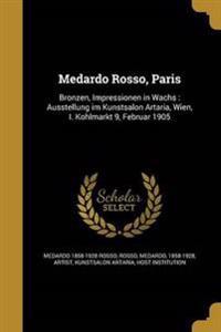 GER-MEDARDO ROSSO PARIS