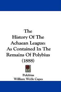 The History of the Achaean League