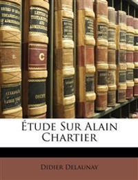 Étude Sur Alain Chartier