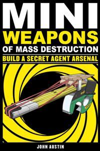 Mini Weapons of Mass Destruction