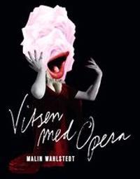 Vitsen med Opera