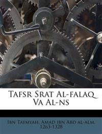 Tafsr Srat Al-falaq Va Al-ns