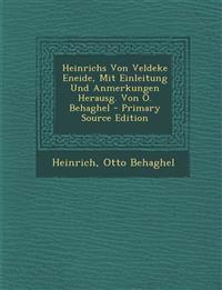 Heinrichs Von Veldeke Eneide, Mit Einleitung Und Anmerkungen Herausg. Von O. Behaghel - Primary Source Edition