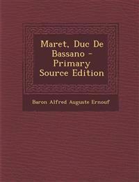 Maret, Duc De Bassano