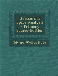 Grassman's Space Analysis - Primary Source Edition