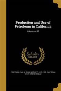 PROD & USE OF PETROLEUM IN CAL
