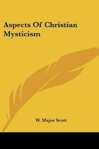 Aspects of Christian Mysticism
