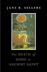 The Death of Gods in Ancient Egypt
