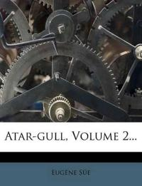 Atar-gull, Volume 2...