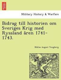 Bidrag till historien om Sveriges Krig med Ryssland a°ren 1741-1743. - Niklas August Tengberg pdf epub