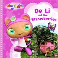 De Li and the Strawberries