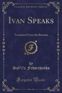 Ivan Speaks