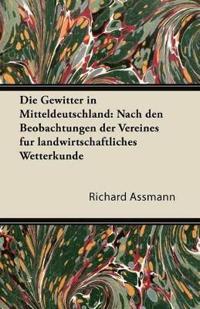 Die Gewitter in Mitteldeutschland