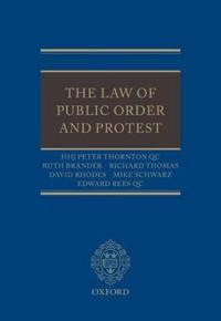 The Law of Public Order and Protest