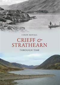 Crieff and Strathearn Through Time