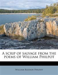 A scrip of salvage from the poems of William Philpot