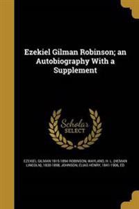 EZEKIEL GILMAN ROBINSON AN AUT